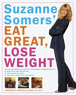 Suzanne Somers' Eat Great, Lose Weight 9780517708613