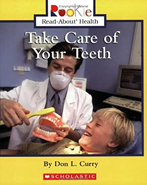 Take Care of Your Teeth 9780516279152