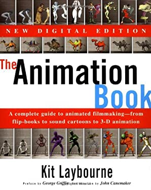The Animation Book: A Complete Guide to Animated Filmmaking--From Flip-Books to Sound Cartoons to 3- D Animation 9780517886021