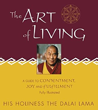 The Art of Living: A Guide to Contentment, Joy and Fulfillment 9780517226308