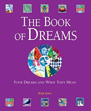 The Book of Dreams: Your Dreams and What They Mean 9780517230572