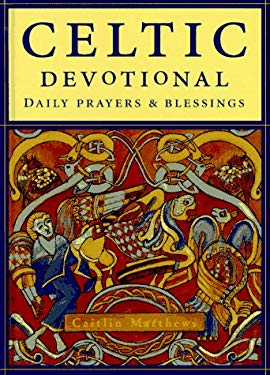 The Celtic Devotional: Daily Prayers and Blessings 9780517704134
