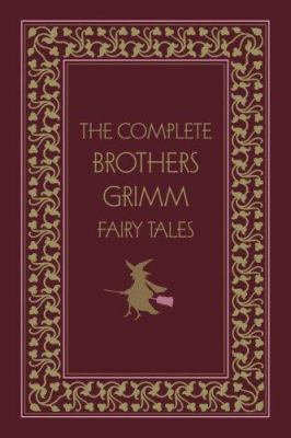The Complete Brothers Grimm Fairy Tales 9780517229255