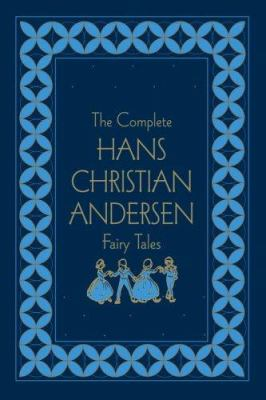 The Complete Hans Christian Andersen Fairy Tales 9780517229248