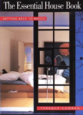 The Essential House Book: Getting Back to Basics (Qty & Cn$ Are Pbk) 9780517882313