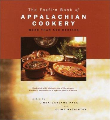 The Foxfire Book of Appalachian Cookery 9780517218136