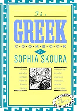 The Greek Cookbook: The Crown Classic Cookbook Series 9780517503393