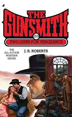 Two Guns for Vengeance 9780515150124