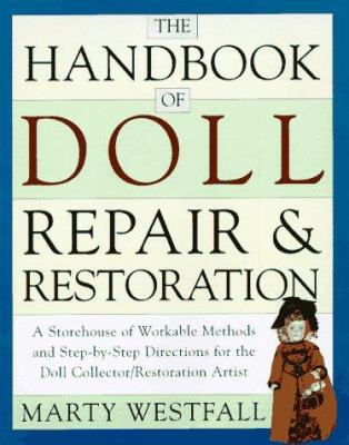 The Handbook of Doll Repair & Restoration 9780517887356