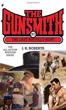 The Last Buffalo Hunt 9780515150698