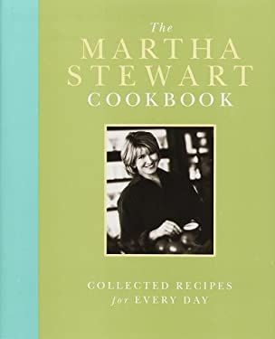 The Martha Stewart Cookbook: Collected Recipes for Every Day 9780517703359