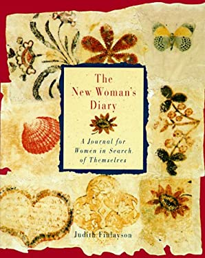The New Woman's Diary: A Journal for Women in Search of Themselves 9780517592489