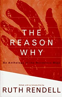 The Reason Why: An Anthology of the Murderous Mind 9780517703472