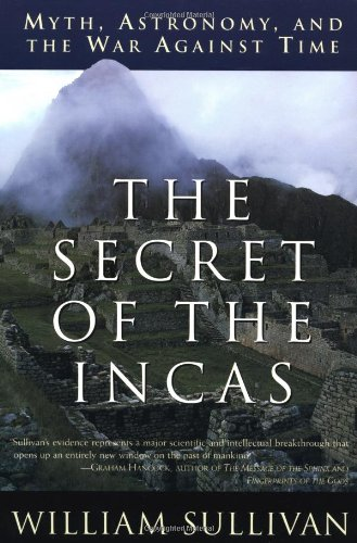 The Secret of the Incas: Myth, Astronomy, and the War Against Time 9780517888513