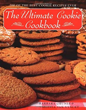 The Ultimate Cookie Cookbook: 200 of the Best Cookie Recipes Ever 9780517206430