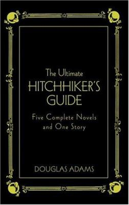 The Ultimate Hitchhiker's Guide: Five Complete Novels and One Story 9780517226957