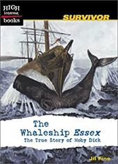 The Whaleship Essex: The True Story of Moby Dick