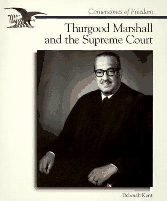 Thurgood Marshall & Supreme CT 9780516261393
