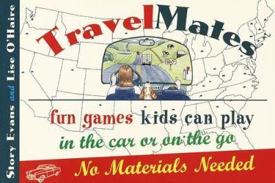 Travelmates: Fun Games Kids Can Play in the Car or on the Go--No Materials Needed 9780517887608