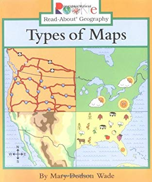 Types of Maps by Mary Dodson Wade Jeanne Clidas Reviews Description