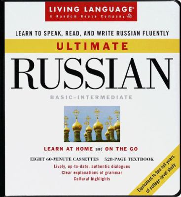 Ultimate Russian: Basic - Intermediate: Cassette/Book Package [With Manual]