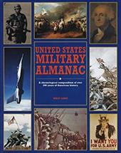 United States Military Almanac: A Chronological Compendium of Over 200 Years of American History 1681411
