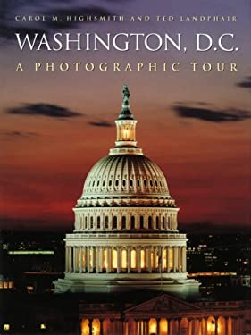 Washington, D.C.: A Photographic Tour 9780517184608