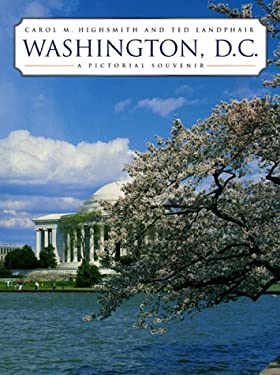 Washington, D.C.: A Pictorial Souvenir 9780517201428