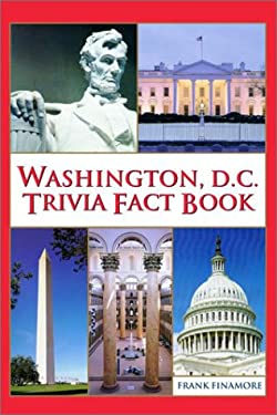 Washington, D.C. Trivia Fact Book 9780517218594