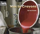 Wax to Crayons 1667497
