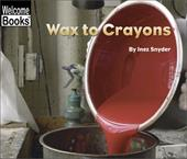 Wax to Crayons 1667570
