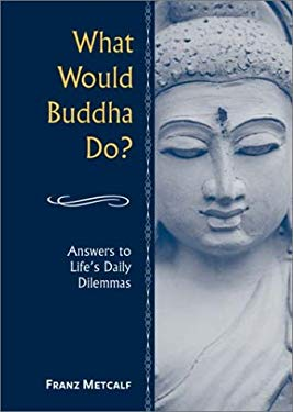What Would Buddha Do? 9780517220078
