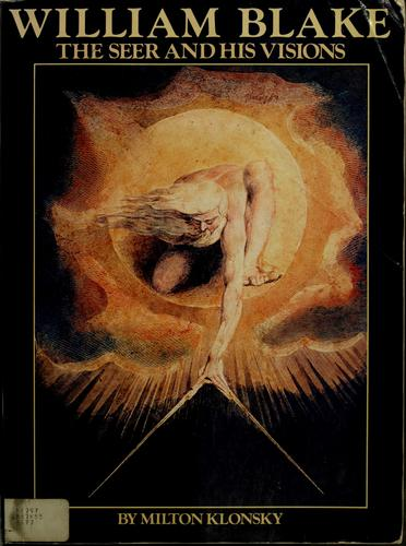 William Blake: The Seer and His Visions