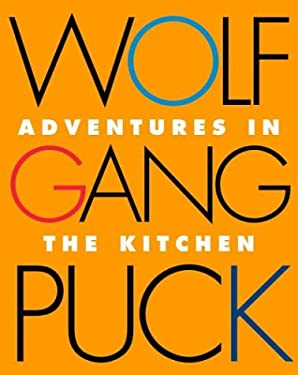 Wolfgang Puck Adventures in the Kitchen 9780517223741