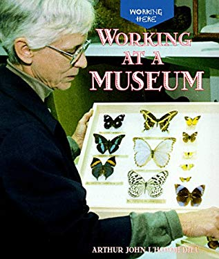 Working at a Museum 9780516205908