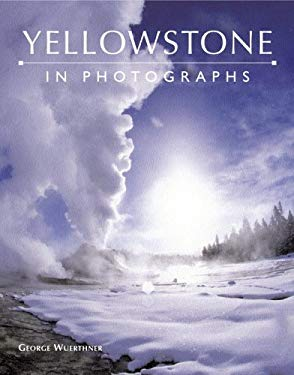 Yellowstone in Photographs 9780517227053