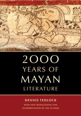 2000 Years of Mayan Literature 9780520232211