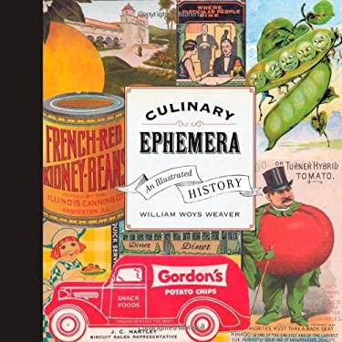 Culinary Ephemera: An Illustrated History 9780520259775
