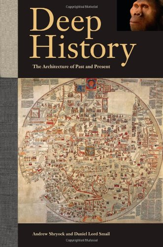 Deep History: The Architecture of Past and Present 9780520270282