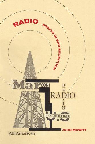 Radio: Essays in Bad Reception 9780520270503