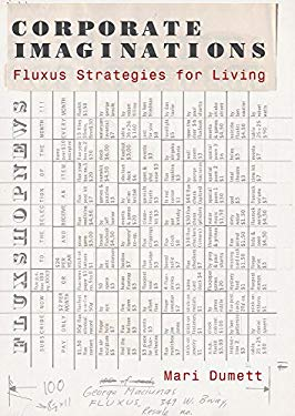 Corporate Imaginations: Fluxus Strategies for Living