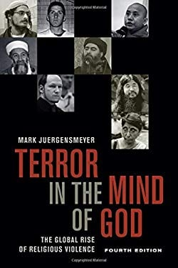 Terror in the Mind of God, Fourth Edition: The Global Rise of Religious Violence (Comparative Studies in Religion and Society)