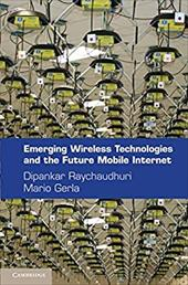Emerging Wireless Technologies and the Future Mobile Internet 12809498