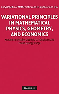 Variational Principles in Mathematical Physics, Geometry, and Economics: Qualitative Analysis of Nonlinear Equations and Unilateral Problems