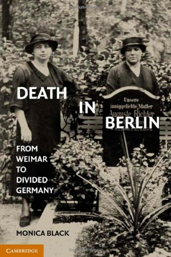 Death in Berlin: From Weimar to Divided Germany