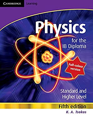 Physics for the Ib Diploma Full Colour 9780521138215