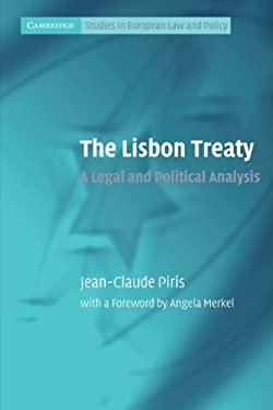 The Lisbon Treaty: A Legal and Political Analysis 9780521142342