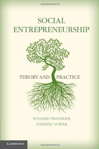 Social Entrepreneurship: Theory and Practice 9780521149785