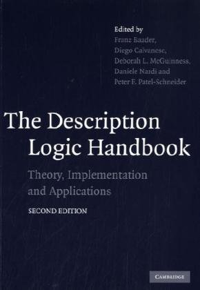 The Description Logic Handbook: Theory, Implementation, and Applications 9780521150118