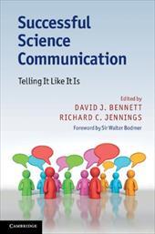 Successful Science Communication: Telling It Like It Is